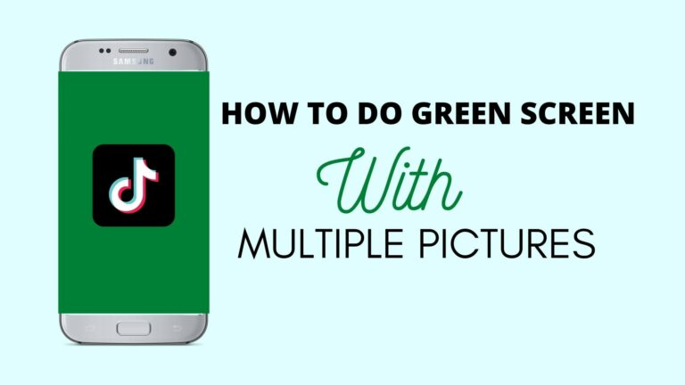 how to green screen on tiktok with multiple pictures