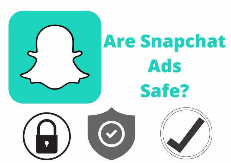 are snapchat ads safe