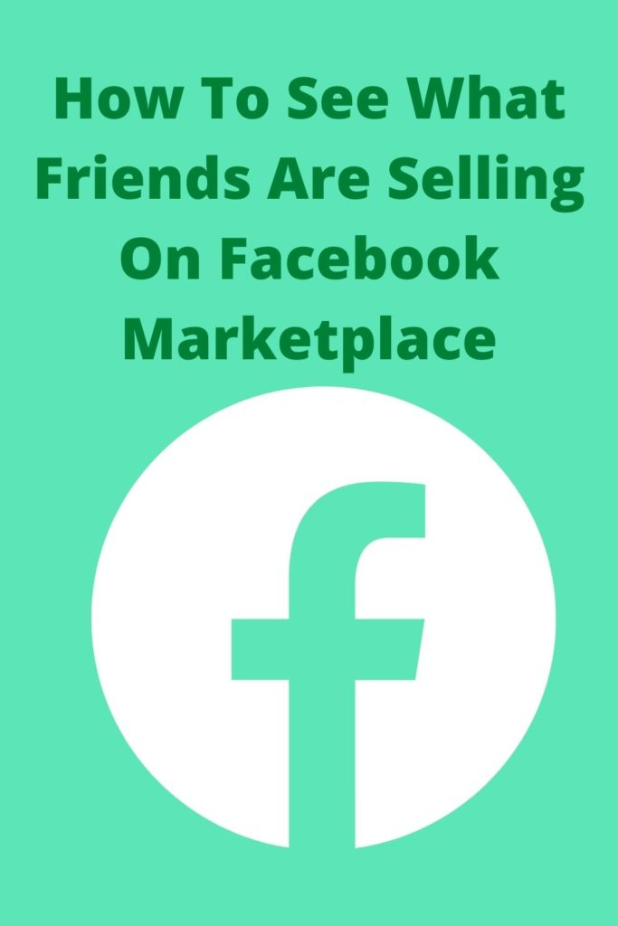 will my friends see items i sell on facebook marketplace